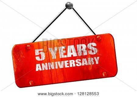 5 years anniversary, 3D rendering, vintage old red sign
