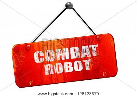 combat robot sign , 3D rendering, vintage old red sign
