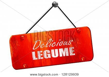 Delicious legume sign, 3D rendering, vintage old red sign