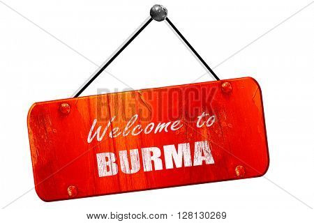 Welcome to burma, 3D rendering, vintage old red sign