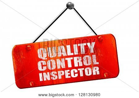 quality control inspector, 3D rendering, vintage old red sign