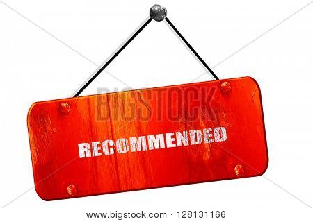 recommended, 3D rendering, vintage old red sign