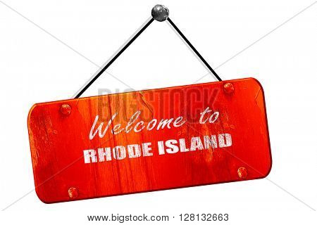 Welcome to rhode island, 3D rendering, vintage old red sign