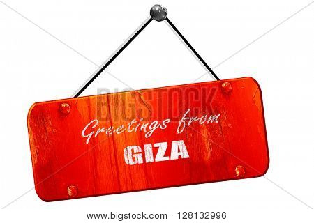 Greetings from giza, 3D rendering, vintage old red sign