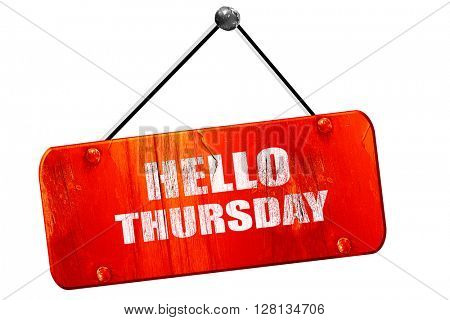 hello thursday, 3D rendering, vintage old red sign