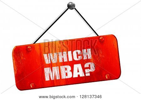 which mba, 3D rendering, vintage old red sign