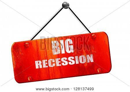 Recession sign , 3D rendering, vintage old red sign
