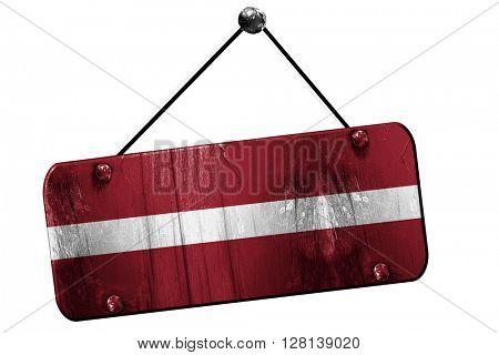 Latvia flag, 3D rendering, vintage grunge hanging sign
