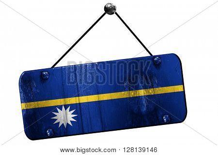 Nauru flag, 3D rendering, vintage grunge hanging sign