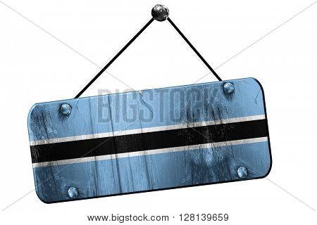 Botswana flag, 3D rendering, vintage grunge hanging sign
