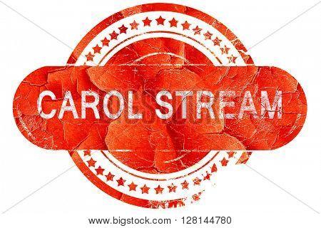 carol stream, vintage old stamp with rough lines and edges