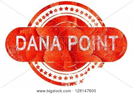 dana point, vintage old stamp with rough lines and edges