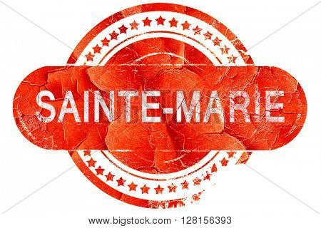 sainte-marie, vintage old stamp with rough lines and edges