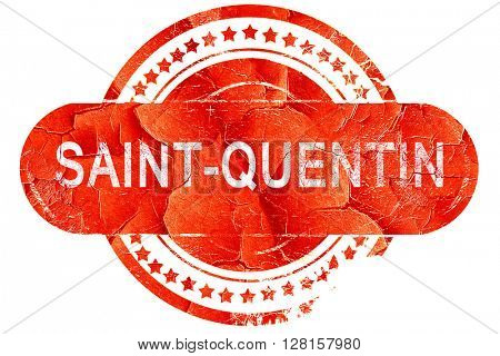 saint-quentin, vintage old stamp with rough lines and edges