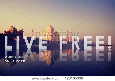 Live Free Lifestyle Freedom Enjoy Life Imagine Concept