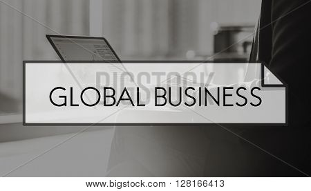 Global Business Globalization International Concept