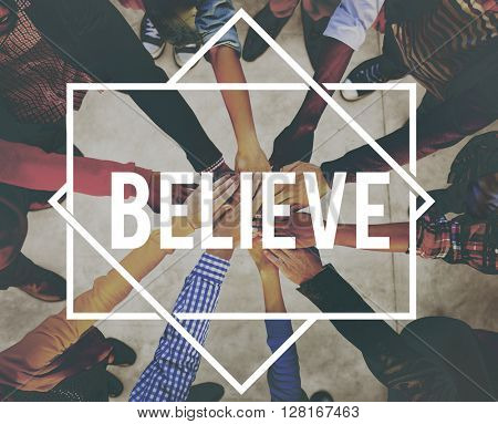 Believe Hope Belief Mind Success Concept