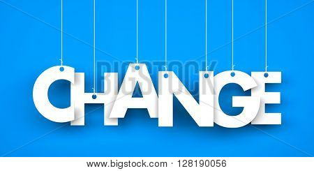 Word CHANGE hanging on the ropes. 3d illustration