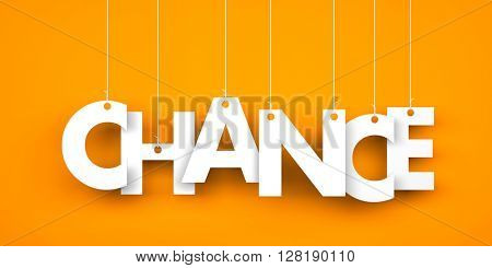 Word CHANCE hanging on the ropes. 3d illustration