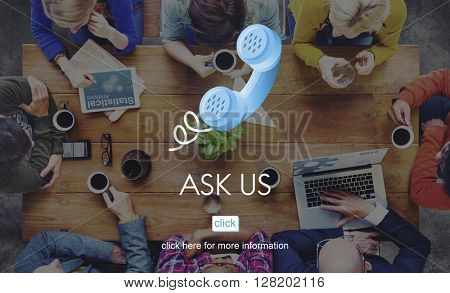 Ask Us Assistance Care Contact Information Concept