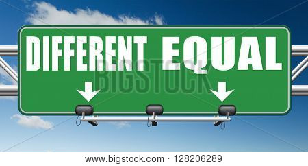 equal or different equality in rights and opportunity for all no discrimination or racism embrace diversity