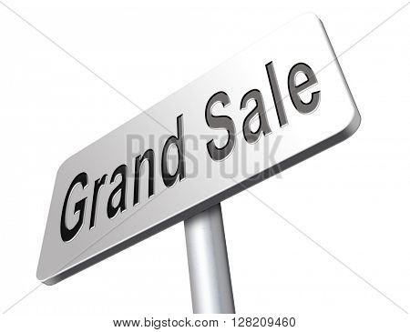 Grand sale, sales and reduced prices and sellout, billboard road sign.