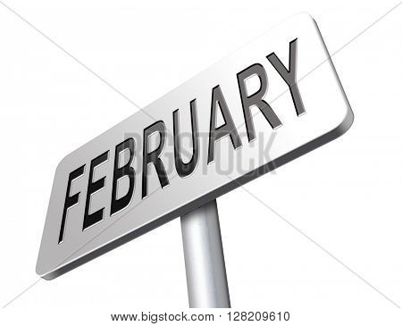 February cold winter month road sign billboard.