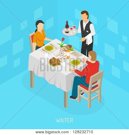 Waiter with tray serving dining customers food and wine isometric restaurant cafe scene poster abstract vector illustration