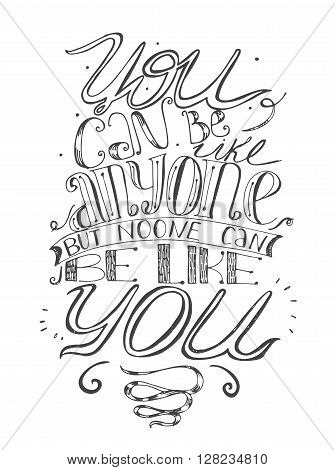 Motivating lettering vector illustration about self-confidence and your place in life. Black and white hand drawn perfect for t-shirt template or any print design. Letters italic script classic stylish