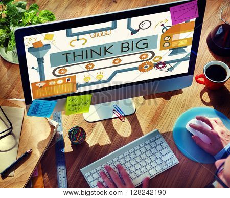 Think Big Analysis Attitude Planning Success Concept