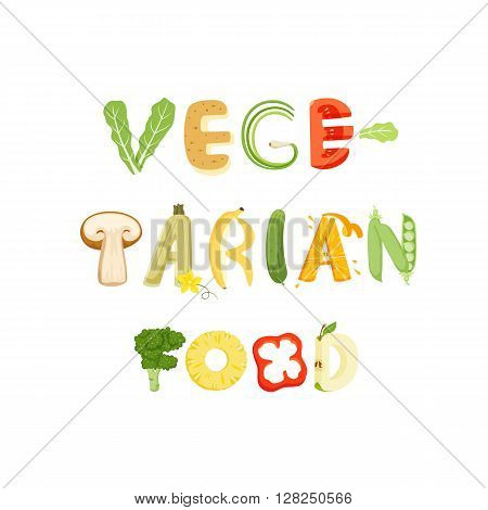 Vegetarian food vegetables letter. Healthy food vector letter. Vegetarian food lettering with vegetables isolated on white background. Text vector illustration. Vegetarian food vegetables font.