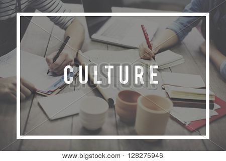 Culture Traditional Society Custom Belief Values Concept