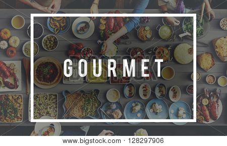 Gourmet Diner Food Eating Party Celebration Concept