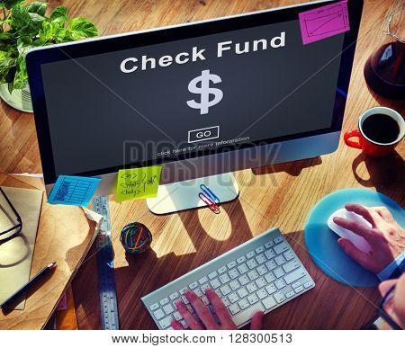 Check Funds Finance Internet Technology Concept