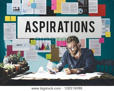 Aspiration Ambition Dream Goal Hope Solution Concept