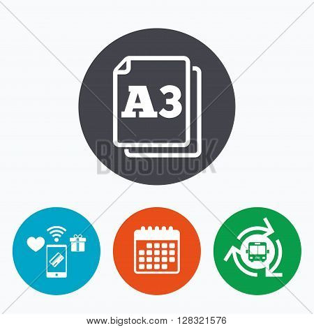 Paper size A3 standard icon. File document symbol. Mobile payments, calendar and wifi icons. Bus shuttle.