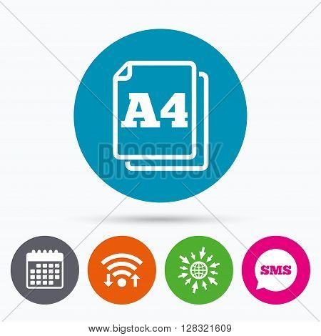 Wifi, Sms and calendar icons. Paper size A4 standard icon. File document symbol. Go to web globe.