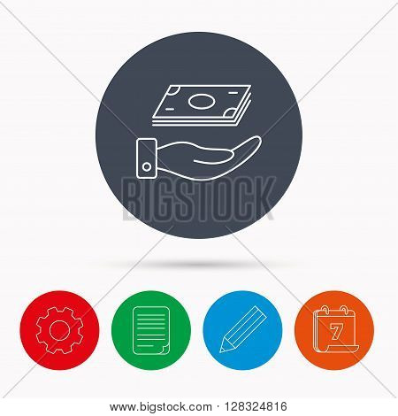 Save money icon. Hand with cash sign. Investment or savings symbol. Calendar, cogwheel, document file and pencil icons.