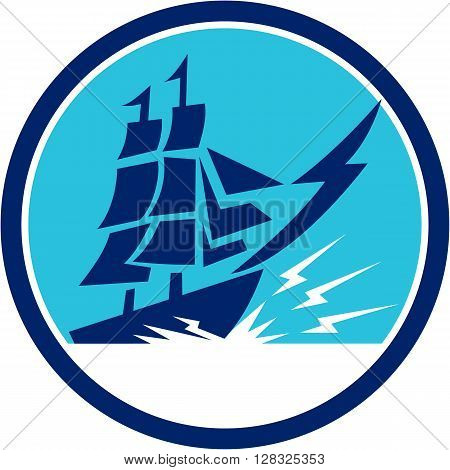 Illlustration of a tall sailing galleon ship with lightning bolt on bow viewed from the side set inside circle done in retro style.