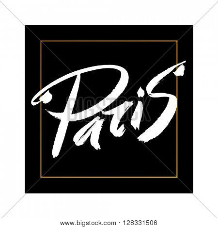 Paris. Paris typography. Hand drawn letters. Lettering and typographic design.