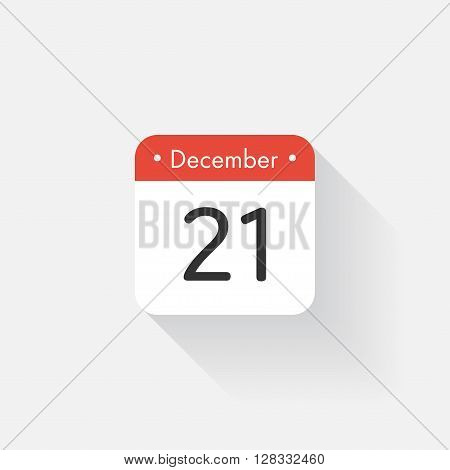 Calendar Icon with long shadow. Flat style. Date, day and month. Reminder. Vector illustration. Organizer application, app symbol. Ui. User interface sign. December. 21