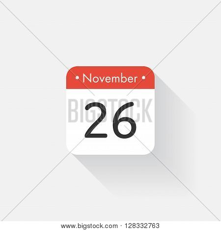Calendar Icon with long shadow. Flat style. Date, day and month. Reminder. Vector illustration. Organizer application, app symbol. Ui. User interface sign. November. 26