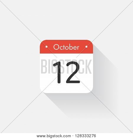 Calendar Icon with long shadow. Flat style. Date, day and month. Reminder. Vector illustration. Organizer application, app symbol. Ui. User interface sign.  October. 12
