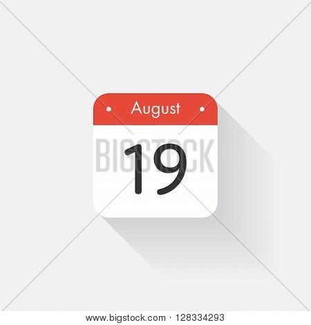 Calendar Icon with long shadow. Flat style. Date, day and month. Reminder. Vector illustration. Organizer application, app symbol. Ui. User interface sign. August. 19