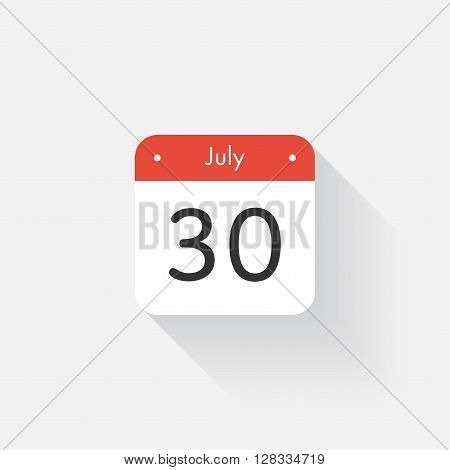 Calendar Icon with long shadow. Flat style. Date, day and month. Reminder. Vector illustration. Organizer application, app symbol. Ui. User interface sign. July. 30
