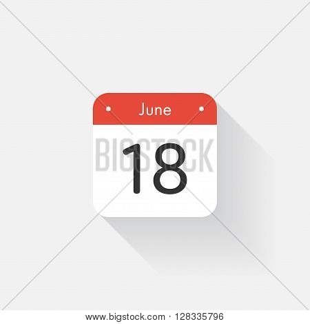 Calendar Icon with long shadow. Flat style. Date, day and month. Reminder. Vector illustration. Organizer application, app symbol. Ui. User interface sign. June. 18