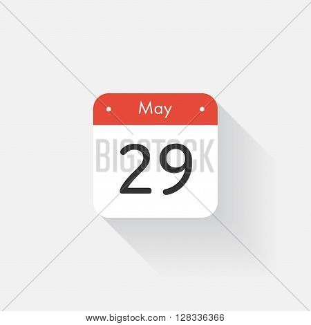 Calendar Icon with long shadow. Flat style. Date, day and month. Reminder. Vector illustration. Organizer application, app symbol. Ui. User interface sign. May. 29