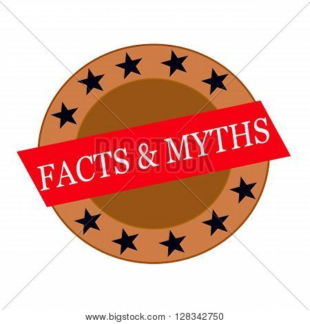 Facts and Myths white wording on Red Rectangle and Circle brown stars