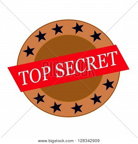 top secret white wording on Red Rectangle and Circle brown stars