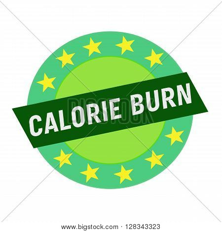 CALORIE BURN white wording on green Rectangle and Circle green stars